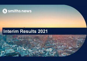 Smiths News Interim Results 2021